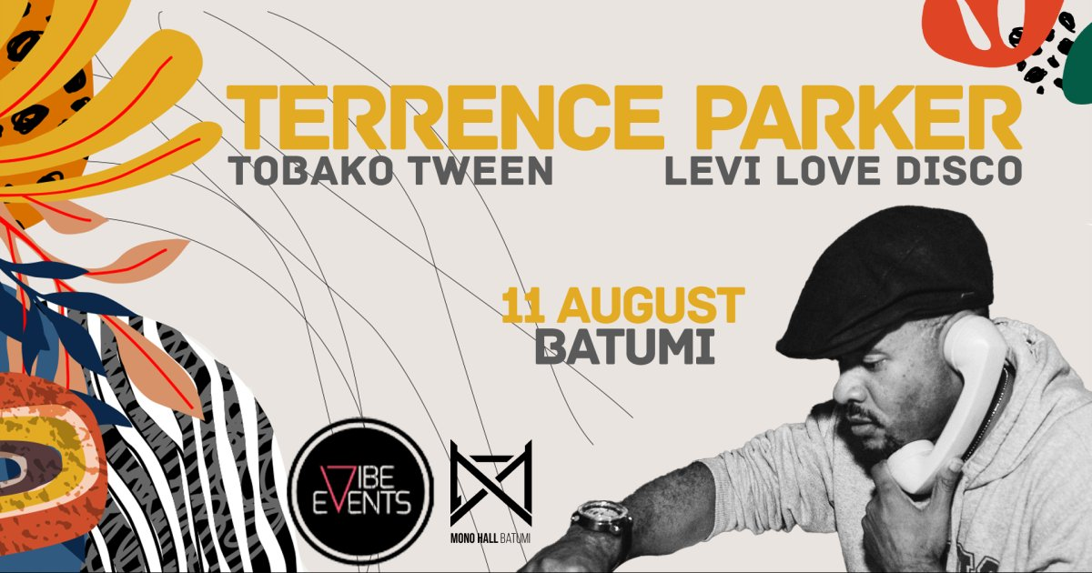 VIBE EVENTS: TERRENCE PARKER